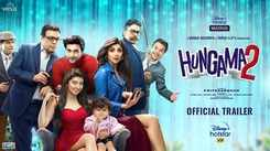 'Hungama 2' Trailer: Paresh Rawal and Shilpa Shetty starrer 'Hungama 2' Official Trailer