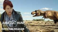 Jurassic Hunt - Official Trailer