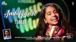 Watch Latest Malayalam Song Music Video - 'Ambilippon Cheppinullil' (Teaser) Sung By Grace Maria Jose
