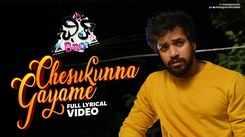 Telugu Song 2021: Latest Telugu Lyrical Video Song 'Chesukunna Gayame' from 'Chill Bro' Ft. Pavaan Kesari and Surya Srinivas