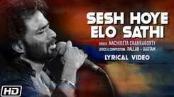 Watch Latest 2021 Bengali Lyrcical Song Music Audio  - 'Sesh Hoye Elo Sathi' Sung By Nachiketa Chakraborty