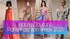 Haute Couture highlights of the Paris Fashion Week 2021