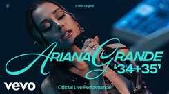 Check Out Latest English Trending Official Music Video Song '34+35' Sung By Ariana Grande