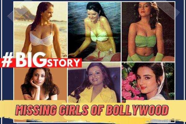 #BigStory! Missing girls of Bollywood