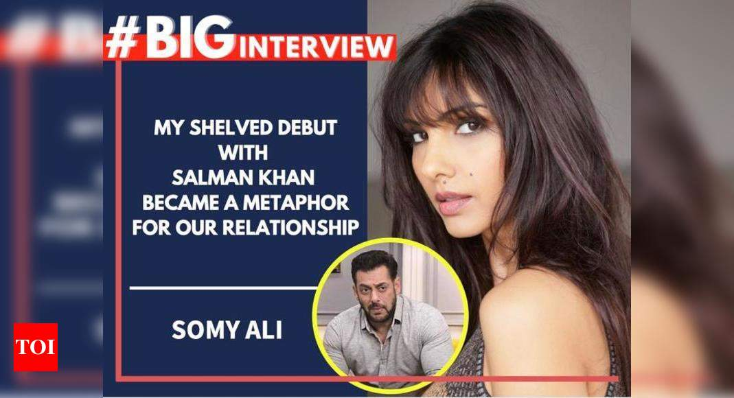 Somy Ali: My shelved debut with Salman Khan became a metaphor for our relationship – Times of India