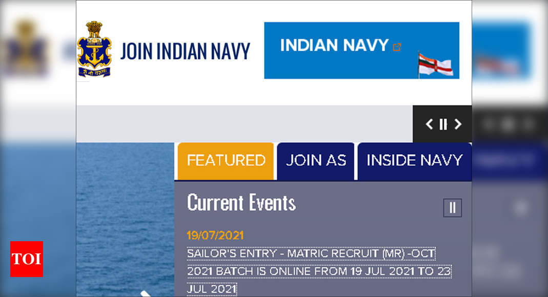 Indian Navy recruitment 2021: Apply online for 350 sailors posts for MR @joinindiannavy.gov.in – Times of India