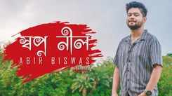 Watch Popular 2021 Bengali Cover Song Music Video - 'Swapno Nil' Sung By Abir Biswas