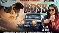 Watch Latest Gujarati Song Music Video - 'Boss' Sung By Kriti Rao
