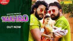 Check Out Latest Haryanvi Song Music Video - 'Nakhro' Sung By Jaji King