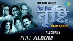 Rain Songs | Audio Jukebox | Various Artist | Rim Jhim Brishti