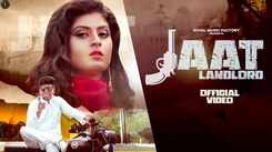 Check Out Latest Haryanvi Song Music Video - 'Jaat Landlord' Sung By Jaji King