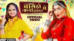 Watch Latest Haryanvi Song Music Video - 'Bagdo Nachi Saman Me' Sung By Ruchika Jangid Featuring Sapna Choudhary
