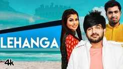 Check Out Popular Haryanvi Official Music Video - 'Lehanga' Sung By Mohit Sharma