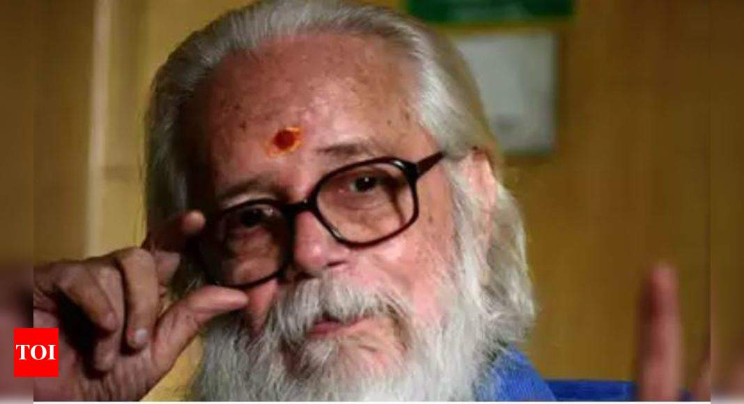 CBI registers FIR for framing Isro scientist Nambi Narayanan in espionage case | India News – Times of India