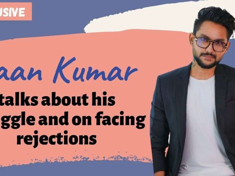 'Don't let rejections overpower your dreams', Jaan Kumar talks about facing rejections and more