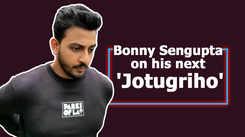 Bonny Sengupta on his next 'Jotugriho'