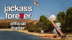 Jackass Forever - Official Trailer
