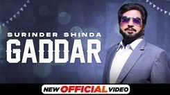 Watch Latest Punjabi Song Music Video - 'Gaddar' Sung By Surinder Shinda