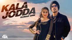 Watch Latest Punjabi Music Video Song - 'Kala Jodda' Sung By Kuwar Virk