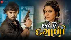 Watch Latest Gujarati Song Music Video - 'O Re Dagali' Sung By Bechar Thakor