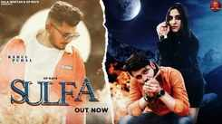 Watch Latest Haryanvi Song Music Video - 'Sulfa' Sung By Rahul Puhal