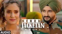Punjabi Gana 2021: Latest Punjabi Audio Song 'Nehru Jacketan' Sung by Gurtaj