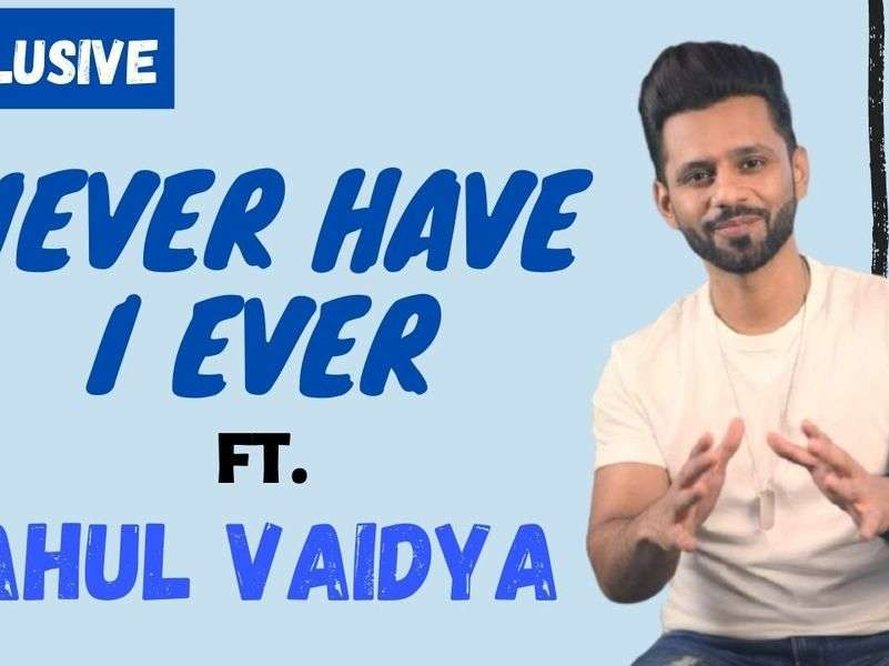 Rahul Vaidya plays Never Have I Ever with ETimes TV