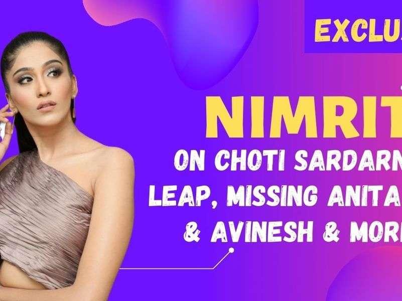 Exclusive -Nimrit Kaur Ahluwalia on missing Anita Raj & Avinesh Rekhi post leap: Was getting affected the most