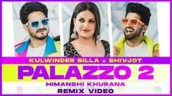 Watch Latest Punjabi Song Music Video - 'Palazzo 2' (Remix) Sung By Kulwinder Billa And Shivjot
