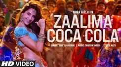 Watch New Hindi Hit Song Music Video - 'Zaalima Coca Cola' Sung By Shreya Ghoshal Featuring Nora Fatehi