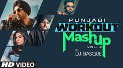 Watch Latest Punjabi Music Video Song 'Punjabi Workout Mashup Vol 2' (Remix) Sung By Sidhu Moosewala, Diljit Dosanjh, R Maan, Kaur B And Harsimran