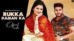 Listen To Popular Haryanvi Song Music Audio - 'Rukka Daman Ka' Sung By Sonu Sharma Jalalpuriya
