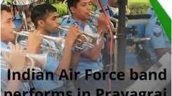 Indian Air Force band performs in Prayagraj