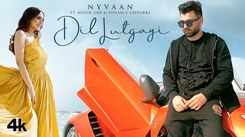 Check Out Latest Punjabi Song Music Video - 'Dil Lutgayi' Sung By Nyvaan