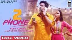 Punjabi Gana 2021: Latest Punjabi Song '2 Phone' Sung by Neha Kakkar Featuring Aly Goni And Jasmin Bhasin