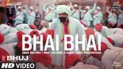 Bhuj: The Pride Of India | Song - Bhai Bhai
