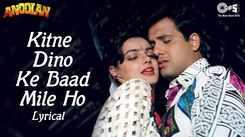 Check Out Romantic Hindi Lyrical Song Music Video - 'Kitne Dino Ke Baad Mile Ho' Sung By Kumar Sanu And Alka Yagnik