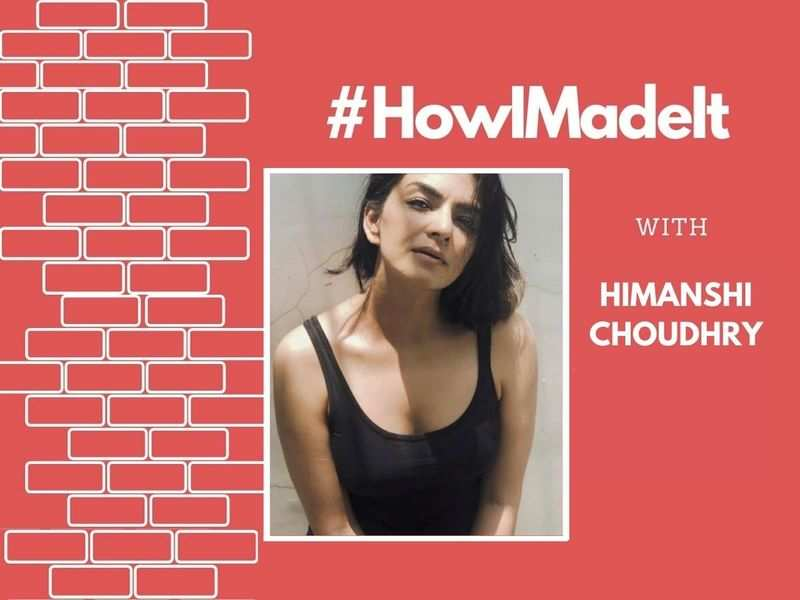 HowIMadeIt! Himanshi Choudhry: I lost a role to someone who had more social media followers than me