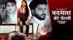 Watch Popular Haryanvi Song Music Video - 'Badmash Ki Cheli' Sung By Sandeep Chandel And Vandana Jangir