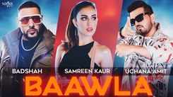 New Hindi Song 2021: Hindi Trending Song Music Video - 'Baawla' Sung By Badshah And Uchana Amit Featuring Samreen Kaur