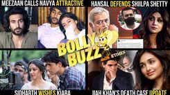 Hansal Mehta DEFENDS Shilpa Shetty; Meezaan finds Navya ATTRACTIVE; Sidharth WISHES Kiara