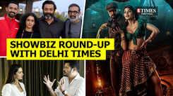 Showbiz round-up with Delhi Times