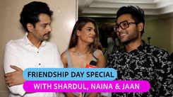 Shardul Pandit, Naina Singh, and Jaan Kumar Sanu share a funny banter as they talk about Friendship Day