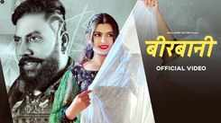 Check Out New Haryanvi Song Music Video - 'Beerbani' Sung By Devendra Foji And Aaysa Sharma