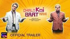 'Chalo Koi Baat Nahi' Trailer: Ranvir Shorey And Vinay Pathak starrer 'Chalo Koi Baat Nahi' Official Trailer