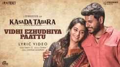 Kasada Tabara | Song - Vidhi Ezhudhiya Paattu (Lyrical)