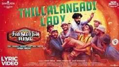 Check Out Latest Tamil Official Music Video Song 'Thillalangadi Lady' Sung by Hiphop Tamizha