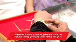 Gold and silver rakhis in demand in Kanpur
