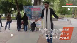 Pandemic and mental heath depicted in a play in Prayagraj