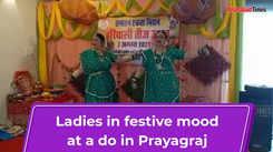 Ladies in festive mood at a do in Prayagraj